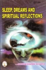 EP33 - Sleep, Dream and Spiritual Reflections